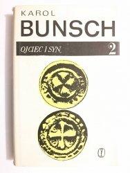 OJCIEC I SYN TOM II - Karol Bunsch 1967