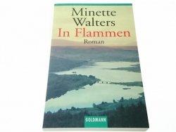 IN FLAMMEN. ROMAN - Minette Walters 2002