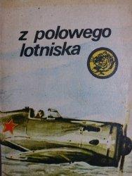 ŻÓŁTY TYGRYS: Z POLOWEGO LOTNISKA - Gaczkowski