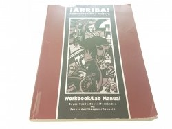 ARRIBA! COMMUNICATION Y CULTURA WORKBOOK/LAB