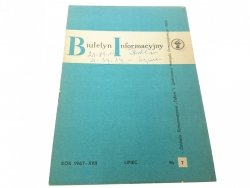 BIULETYN INFORMACYJNY ROK 1967-XVII LIPIEC 7