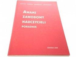 AWANS ZAWODOWY NAUCZYCIELI. PORADNIK 2000