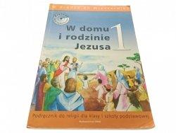 W DOMU I RODZINIE JEZUSA 1 (2007)