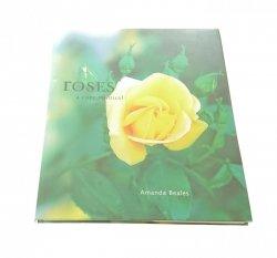 ROSES A CARE MANUAL - Amanda Beales 2000