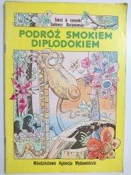 PODRÓŻ SMOKIEM DIPLODOKIEM - Tadeusz Baranowski 1988