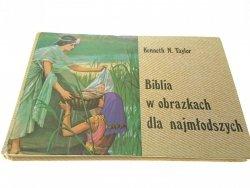 BIBLIA W OBRAZKACH DLA NAJMŁODSZYCH - K. N. Taylor