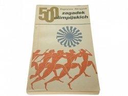 500 ZAGADEK OLIMPIJSKICH - Eugeniusz Skrzypek 1972