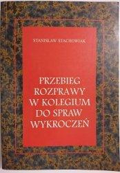 PRZEBIEG ROZPRAWY W KOLEGIUM DO SPRAW WYKROCZEŃ - Stachowiak 1997