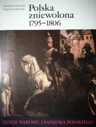DNiPP: POLSKA ZNIEWOLONA 1795-1806 - Grodziński