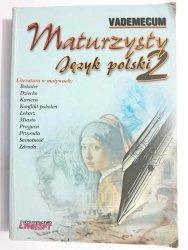 VADEMECUM MATURZYSTY. JĘZYK POLSKI 2 - M. Nowakowska 1999