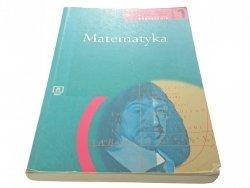 MATEMATYKA 1 PODRĘCZNIK - Trzeciak (2002)