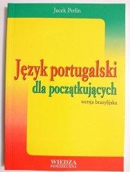 JĘZYK PORTUGALSKI DLA POCZĄTKUJĄCYCH. WERSJA BRAZYLIJSKA 2000