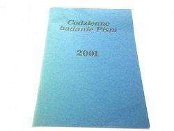 CODZIENNE BADANIE PISM 2001