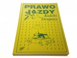 PRAWO JAZDY KODEKS DROGOWY 93'