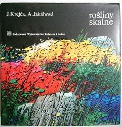 ROŚLINY SKALNE - J. Krejća, A. Jakabova 1986