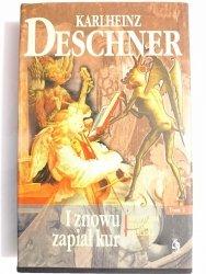 I ZNOWU ZAPIAŁ KUR TOM 2 - Karlheinz Deschner 1997