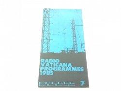 RADIO VATICANA PROGRAMMES 1985