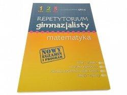 REPETYTORIUM GIMNAZJALISTY. MATEMATYKA 2012