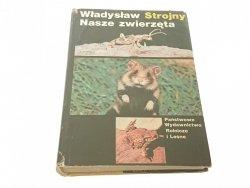 NASZE ZWIERZĘTA - Władysław Strojny (1986)