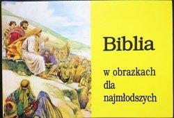 BIBLIA W OBRAZKACH DLA NAJMŁODSZYCH 2000
