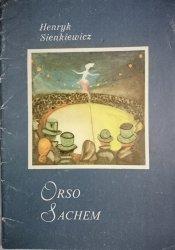 ORSO SACHEM - Henryk Sienkiewicz 1984