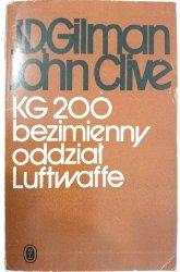 KG 200 BEZIMIENNY ODDZIAŁ LUFTWAFFE - J. D. Gilman, John Clive 1984