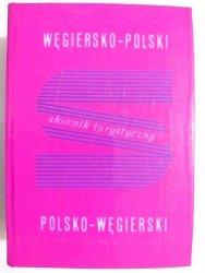 SŁOWNIK TURYSTYCZNY WĘGIERSKO-POLSKI, POLSKO-WĘGIERSKI 1986