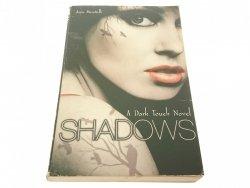 A DARK TOUCH NOVEL. SHADOWS - Amy Meredith (2010)