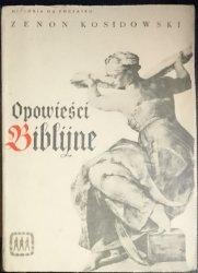OPOWIEŚCI BIBLIJNE - Zenon Kosidoski 1967