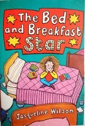 THE BED AND BREAKFAST STAR Jacqueline Wilson 2007