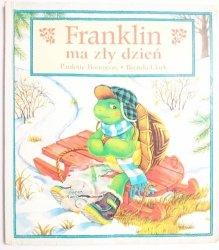 FRANKLIN MA ZŁY DZIEŃ - Paulette Bourgeois 1996