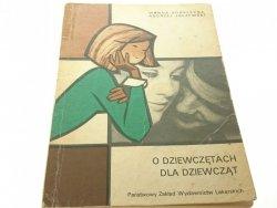 O DZIEWCZĘTACH DLA DZIEWCZĄT - Kobyłecka 1981