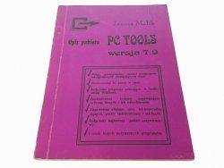 OPIS PAKIETU PC TOOLS WERSJA 7.0 Janusz Malik 1991