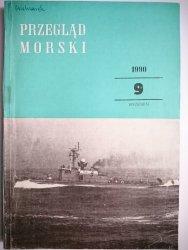 PRZEGLĄD MORSKI NR 9 WRZESIEŃ 1990