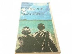 PRZEWODNIK PO MŁODOŚCI - Kozakiewicz (1986)