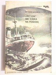 TRYTON NIE CZEKA NA POGODĘ - Kazimierz Radowicz 1983
