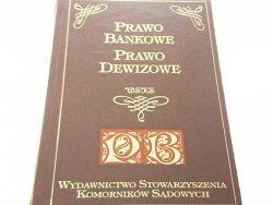 PRAWO BANKOWE PRAWO DEWIZOWE 1995