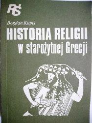 HISTORIA RELIGII W STAROŻYTNEJ GRECJI - Kupis 1989