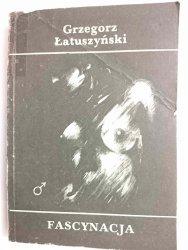 FASCYNACJA - Grzegorz Łatuszyński 1984
