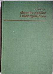 CHEMIA OGÓLNA I NIEORGANICZNA - Adam Bielański