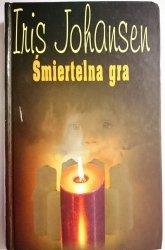 ŚMIERTELNA GRA - Iris Johansen 2001