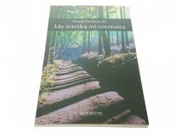 IDĘ ŚCIEŻKĄ MI NIEZNANĄ - Paweł Paczkowski 2012