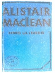 HMS ULISSES - Alistair MacLean 1990