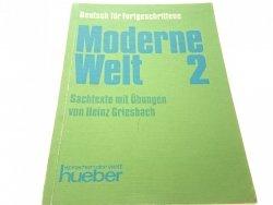 MODERNE WELT 2 DEUTSCH FUR FORTGESCHRITTENE 1993