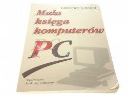 MAŁA KSIĘGA KOMPUTERÓW PC - Lawrence J. Magid 1995