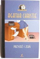 PRZYJDŹ I ZGIŃ - Agatha Christie 2016