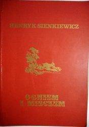 OGNIEM I MIECZEM TOM I - Henryk Sienkiewicz