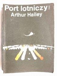 PORT LOTNICZY - Arthur Hailey 1987