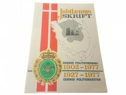 JUBILAEUMS SKRIFT. ODENSE POLITIFORENING 1902-1977