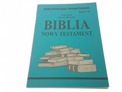 BIBLIA. NOWY TESTAMENT - Danuta Wilczycka (1999)